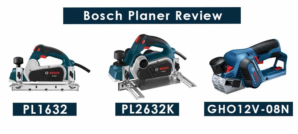 Bosch Planer Review: PL1632, PL2632K and GHO12V-08N